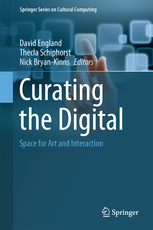 Curating the Digital – Space for Art and Interaction | David England | Springer